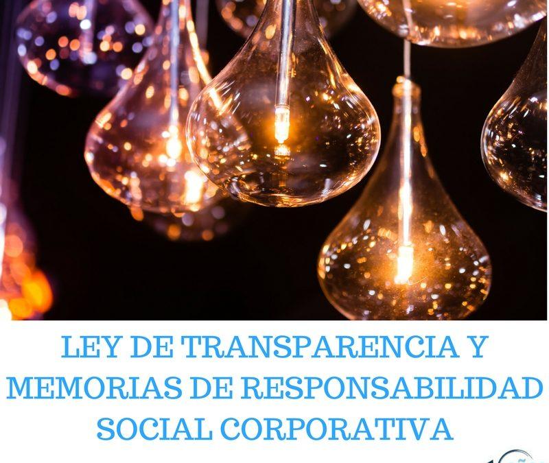 LEY DE TRANSPARENCIA Y MEMORIAS DE RESPONSABILIDAD SOCIAL CORPORATIVA