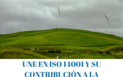 UNE EN ISO 14001 y SU CONTRIBUCIÓN A LA RSC