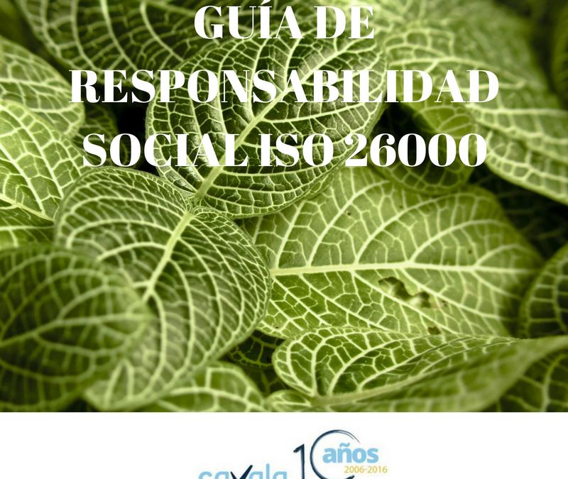 GUÍA SOBRE RESPONSABILIDAD SOCIAL: ISO 26000
