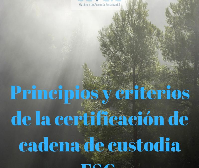 Principios y criterios de la certificación de cadena de custodia FSC