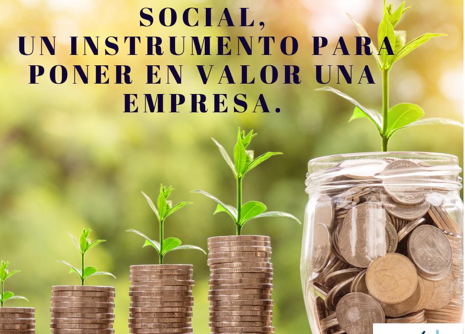 La Responsabilidad social, un instrumento para poner en valor una empresa.