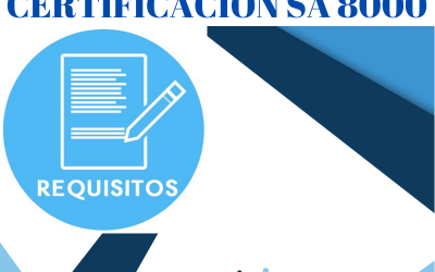REQUISITOS DE LA CERTIFICACIÓN SA 8000