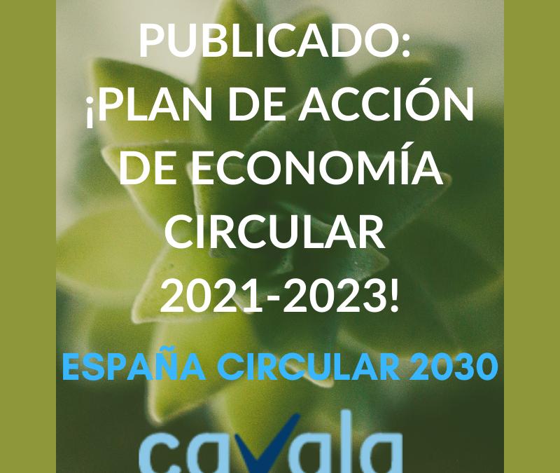 PUBLICADO: ¡PLAN DE ACCIÓN DE ECONOMÍA CIRCULAR 2021-2023!