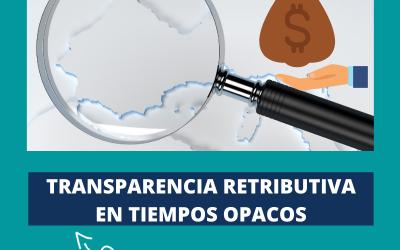 Transparencia retributiva en tiempos opacos