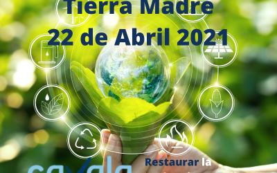 Cambio climático: Restaurar nuestra Tierra en el Día Internacional de la Madre Tierra.