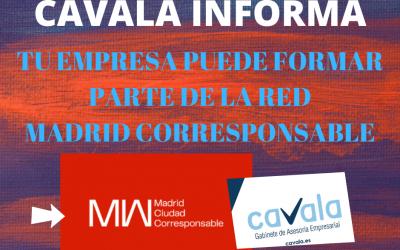 CAVALA INFORMA: MADRID CORRESPONSABLE